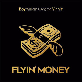 Boy William & Ananta Vinnie - Flyin' Money on iTunes