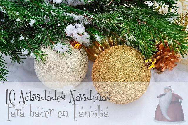 10 Actividades Navideñas para hacer en familia
