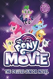 My Little Pony MLP The Movie: The Deluxe Junior Novel Books