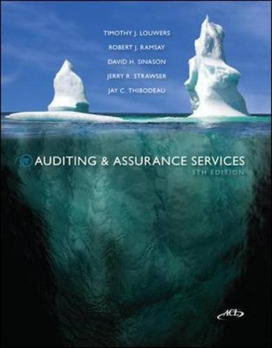 Auditing & Assurance Services, 5th Edition by Timothy J. Louwers and Robert J. Ramsay