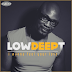 Low Deep T - When I Get Down , I Don't Stress [Download]