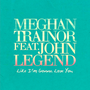 Download Mp3 Meghan Trainor ft. John Legend - Like I m Gonna Lose You mp3herman