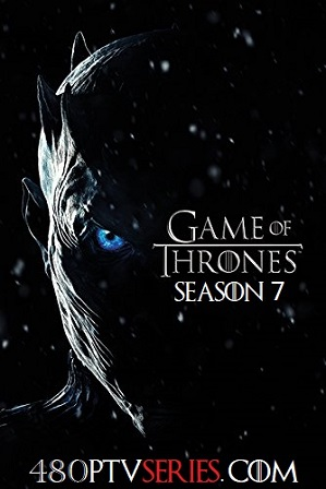 Free Download & Watch Online Game of Thrones (S07) Season 7 Full English Download 480p 720p HEVC All Episodes
