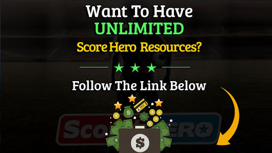 Score Hero Hack - Online Cheat For Unlimited Resources [Android & iOS]