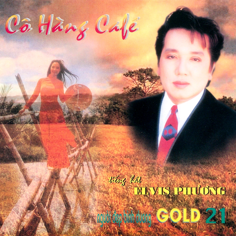 Người Đẹp Bình Dương Gold CD021 - Elvis Phương - Cô Hàng Café (NRG)