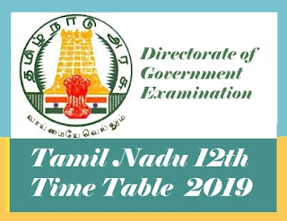 TN 12th Time table 2019, TN HSC Time table 2019, TN +2 Time table 2019, TN Public exam Time table 2019