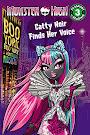 Monster High Boo York, Boo York: Catty Noir Finds Her Voice Book Item