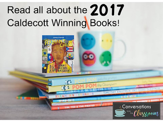http://www.conversationsfromtheclassroom.com/2017/02/announcing-and-reviewing-2017-caldecott.html
