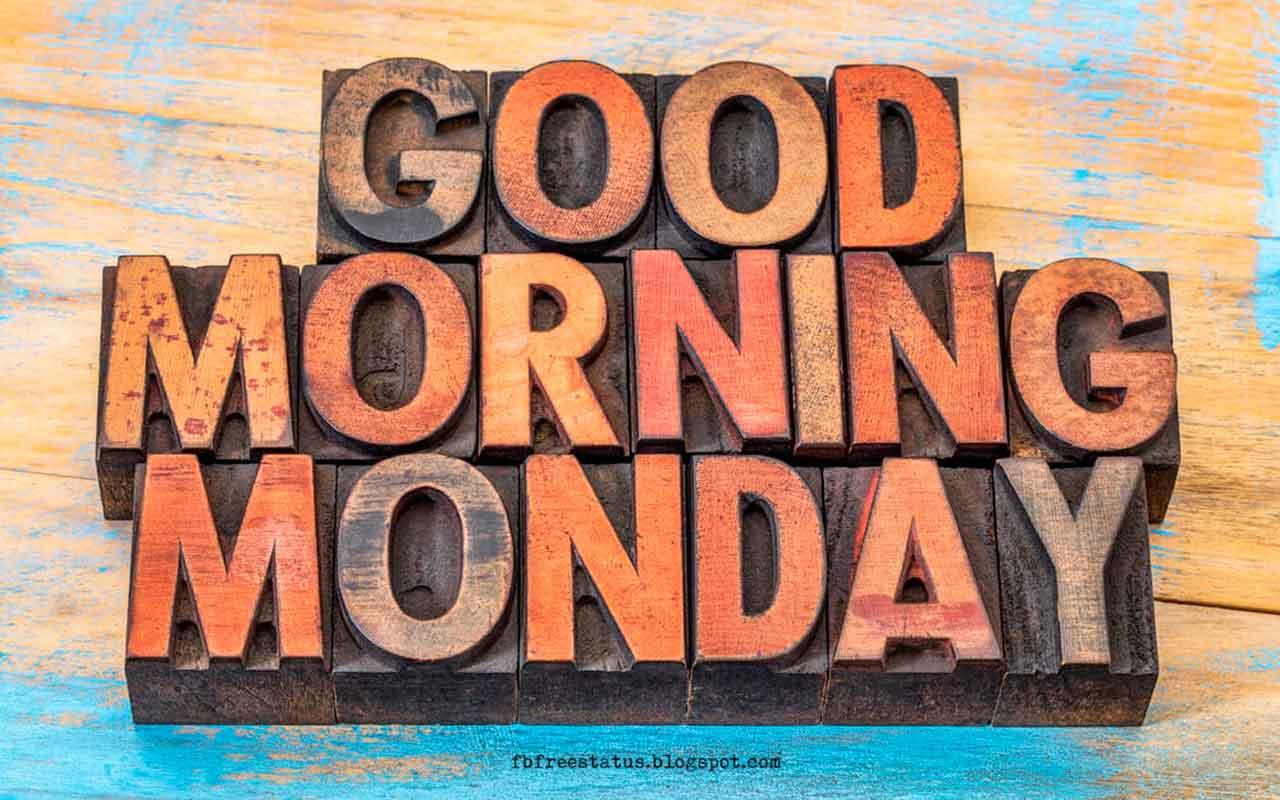 Monday Morning Inspirational Quotes, Good Morning Monday.