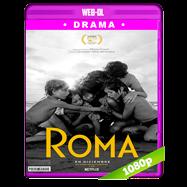 Roma (2018) WEB-DL 1080p Latino