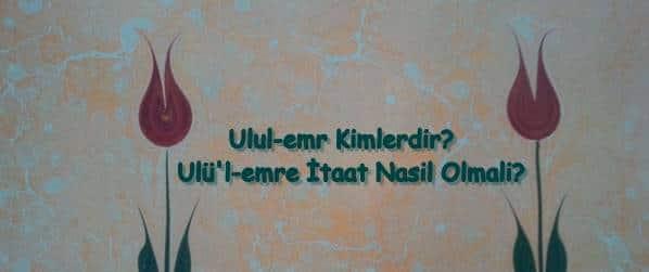 Ulü'l-emre İtaat Nasil Olmali