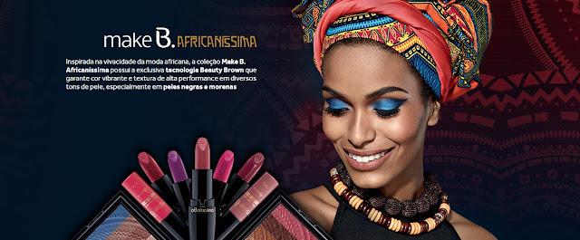 Make B. Africaníssima, O Boticário, Uma Garota Chamada Sam