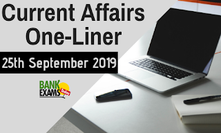 Current Affairs One-Liner: 25th September 2019