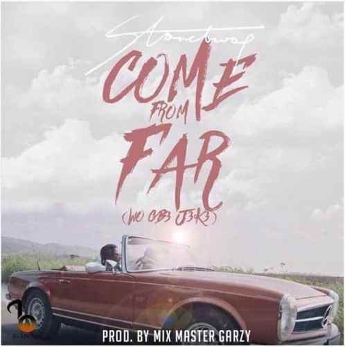 Stone Bwoy – Come From Far ( Wo Gb 3 J 3k 3) Mp3