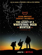 The Legacy of Whitetail Deer Hunter