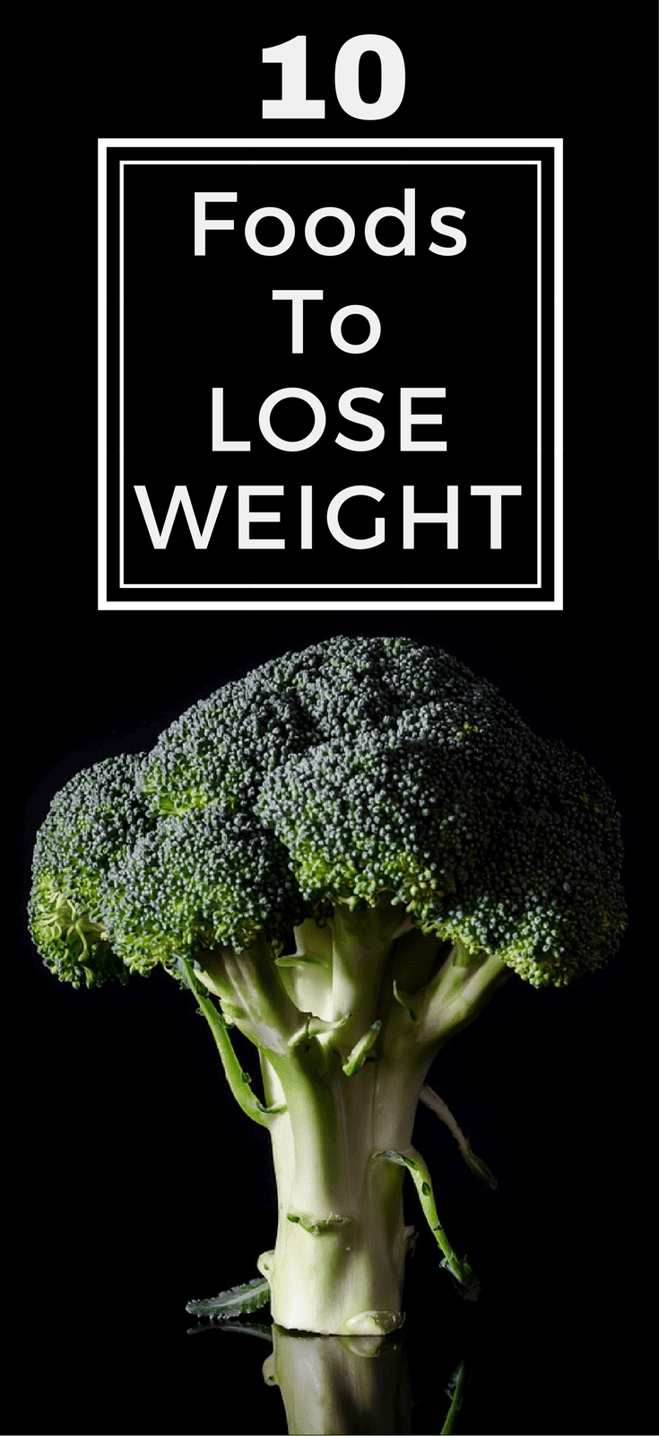 10 Foods To Lose Weight