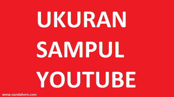 ukuran sampul youtube cover header channel yang pas dan cara membuat dengan photoshop