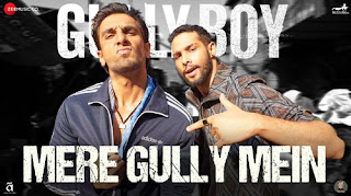 Mere Gully Mein Lyrics – Gully BoyMere Gully Mein Lyrics – Gully Boy