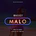 MUSIC: Bracket – Malo