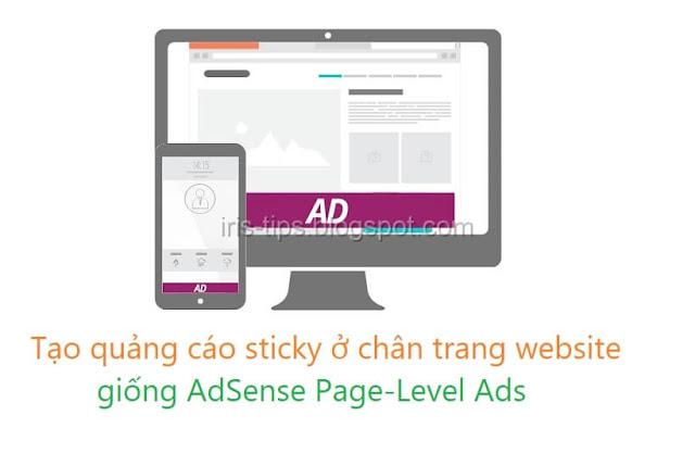 TẠO QUẢNG CÁO STICKY Ở CHÂN TRANG WEBSITE GIỐNG ADSENSE PAGE-LEVEL ADS