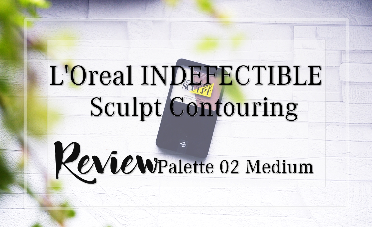 L'Oreal Indefectible Sculpt Contouring Palette - 02 Medium Light Product Review