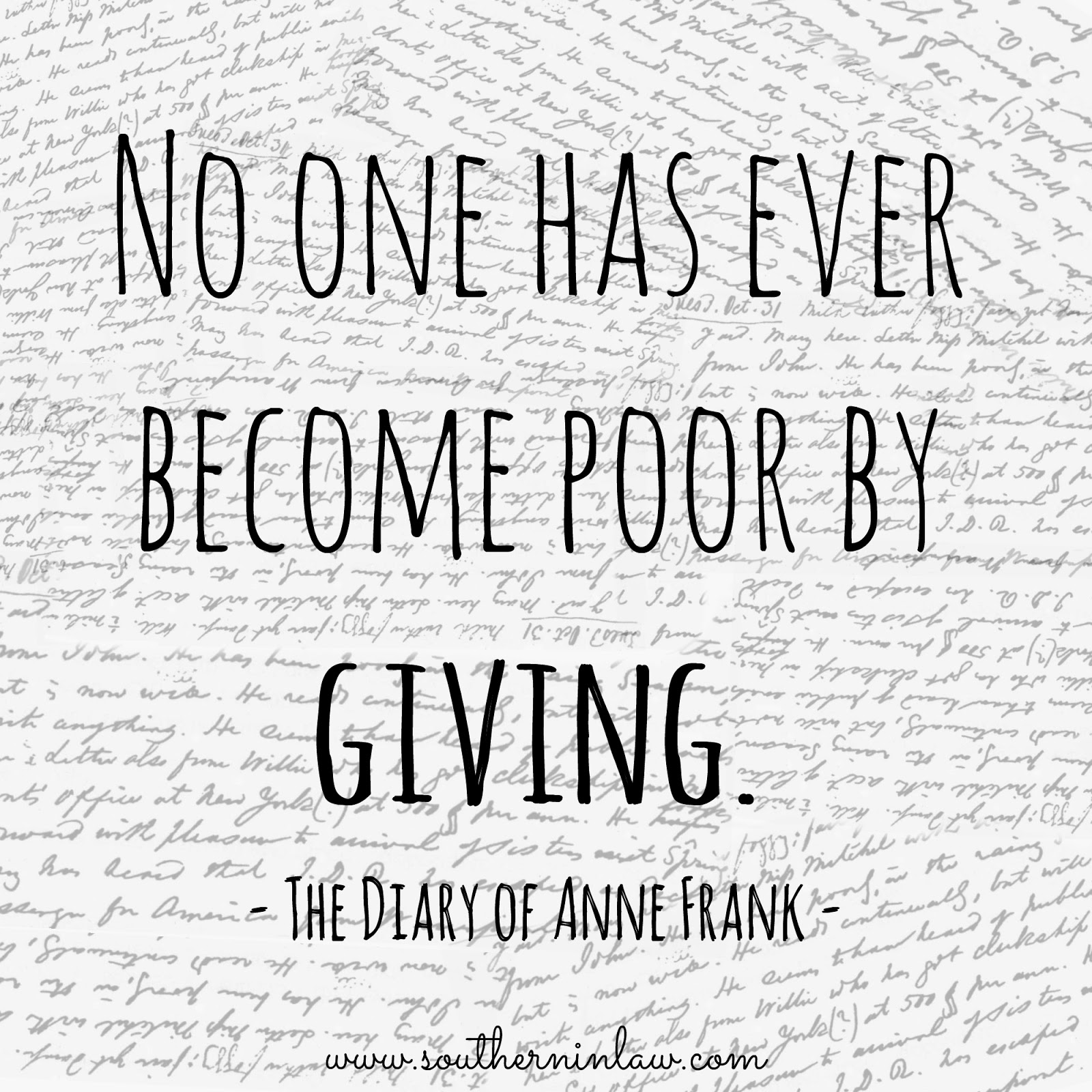 No One Has Ever Become Poor By Giving - The Diary of Anne Frank
