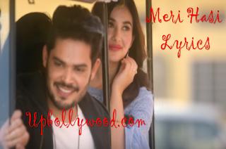 Meri Hasi Lyrics - Aakansha Sharma
