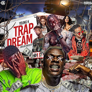 Young K - TrapDream (Feat. Carlos Kwester) [Download]