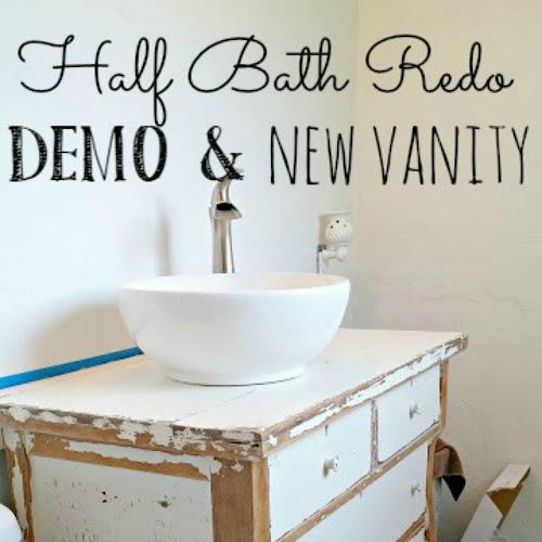 Half Bath Redo - Demo & New Vanity!