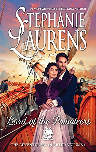 Lord of the Privateers (Adventurers Quartet) by Stephanie Laurens