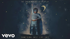 Something Just Like This The Chainsmokers feat. Coldplay