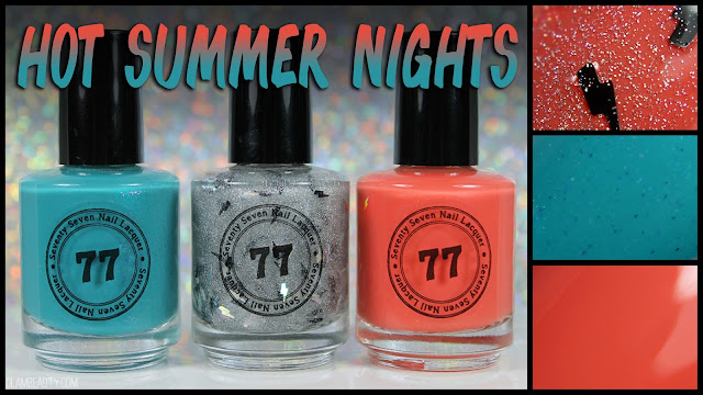 Seventy Seven Nail Lacquer Hot Summer Nights Trio