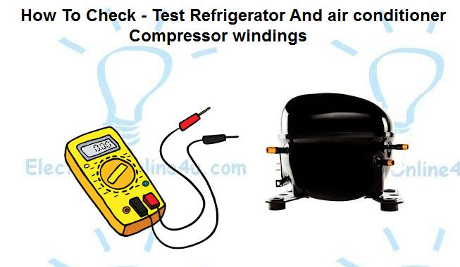 How To Check Compressor Windings With Multimeter