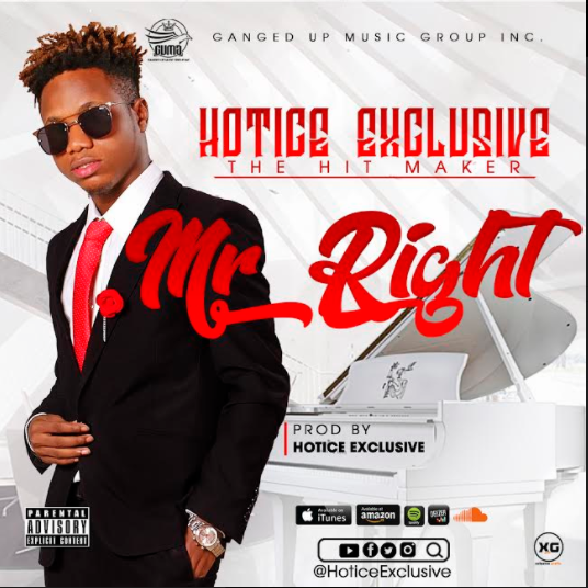 MUSIC: Hotice Exclusive - Mr Right |Prod. By @Hoticeexclusive