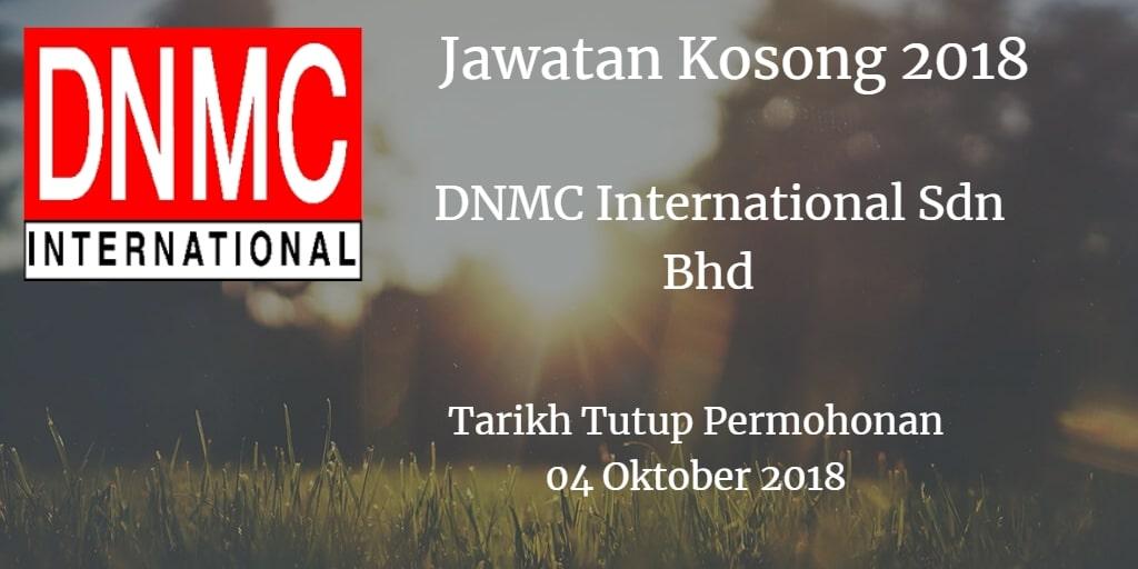 Jawatan Kosong DNMC International Sdn Bhd 04 Oktober 2018