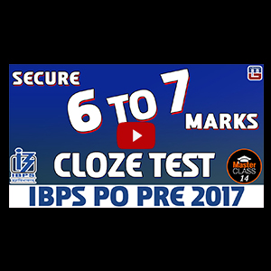 Master Class | Cloze Test | English | Preparation Lecture 14 | IBPS PO 2017