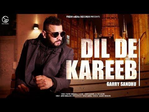 Dil De Kareeb Lyrics   Garry Sandhu ( Full Video )   Avex Dhillon   Latest Punjabi Songs 2017