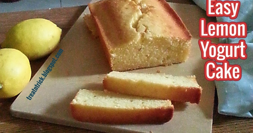 TREAT & TRICK: EASY LEMON YOGURT CAKE RECIPE