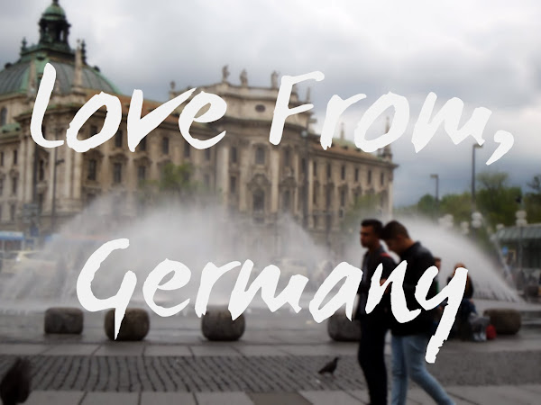 Love From, Germany (Part 1)