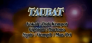 Lirik Lagu Taubat - Didi Kempot