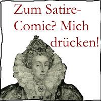 Einfach anklicken und ab geht's zu den satirisch-komisch-schrägen Comics mit Elizabeth I. von England und Francis Drake, Weltumsegler & Freibeuter