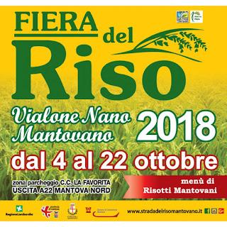 Fiera Del Riso Vialone Nano Mantovano dal 4 al 22 ottobre Mantova