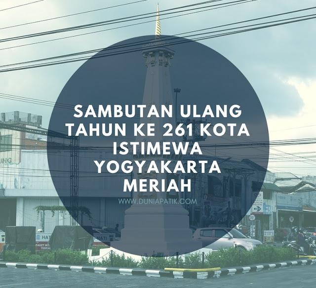 ULANG TAHUN KE 261 KOTA ISTIMEWA YOGYAKARTA
