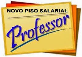 Resultado de imagem para PISO SALARIAL MAGISTÉRIO ESTADUAL RN 2019