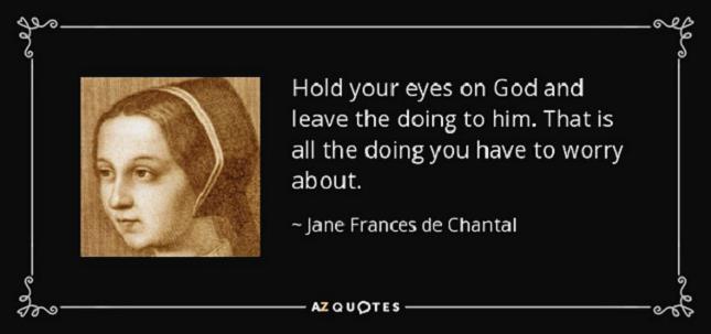 Zephyrinus: Saint Jane Frances Frémiot De Chantal  Widow