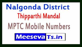 Thipparthi Mandal MPTC Mobile Numbers List Nalgonda District in Telangana State