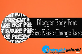 Blogger_Font_size_Change_kare