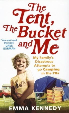 Book cover for Emma Kennedy's The Tent, the Bucket, and Me in the South Manchester, Chorlton, and Didsbury book group
