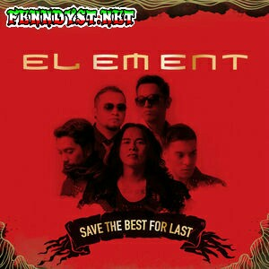 Element - Save the Best For Last (2014) Album cover