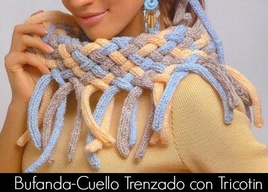 Como hacer una Bufanda-Cuello Trenzado con Tricotin